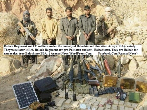 Baloch Regiment and FC soldiers under the custody of Balochistan Liberation Army (BLA) custody. They were later killed. Baloch Regiment are pro-Pakistan and anti- Balcohistan. They are Baloch for namesake, true Baloch are BLA