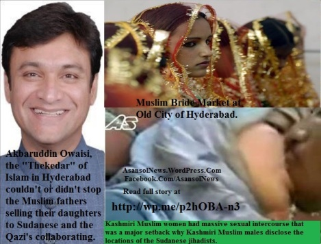 Indian Muslim women and Sudanese Blackman at action. Akbaruddin Owaisi's area has bride market of Muslim girls